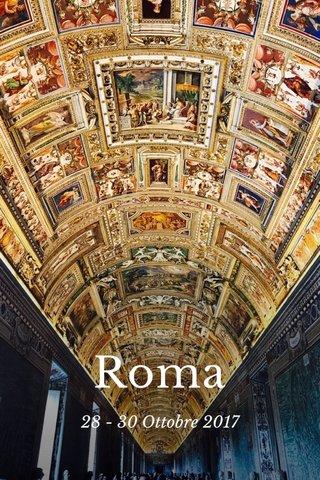 Roma 28 - 30 Ottobre 2017