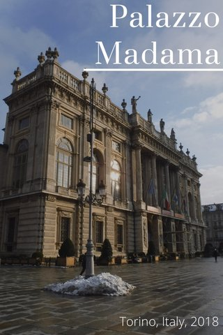 Palazzo Madama Torino, Italy, 2018