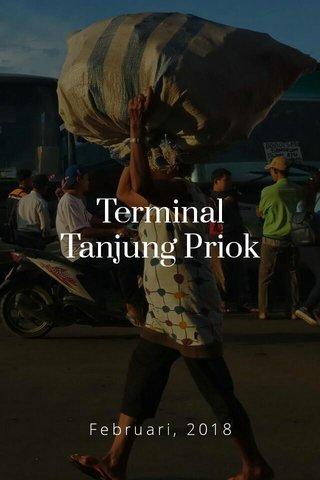 Terminal Tanjung Priok Februari, 2018