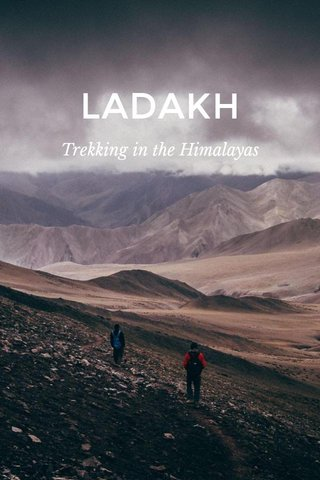 LADAKH Trekking in the Himalayas