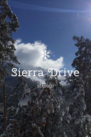 Sierra Drive MADRID