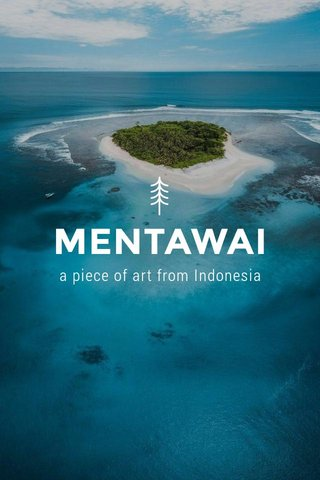 MENTAWAI a piece of art from Indonesia