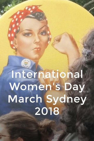 International Women's Day March Sydney 2018