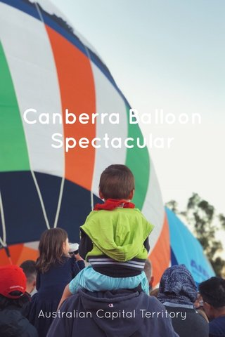 Canberra Balloon Spectacular Australian Capital Territory