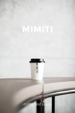MIMITI coffee and space