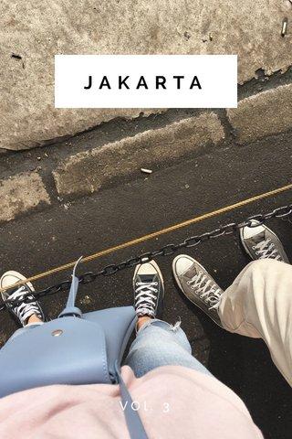 JAKARTA VOl. 3