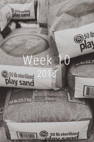 Week 10 2018