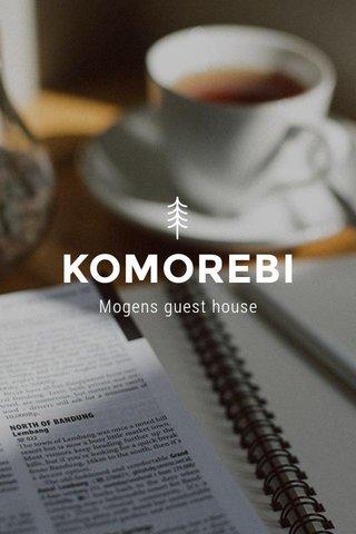 KOMOREBI Mogens guest house