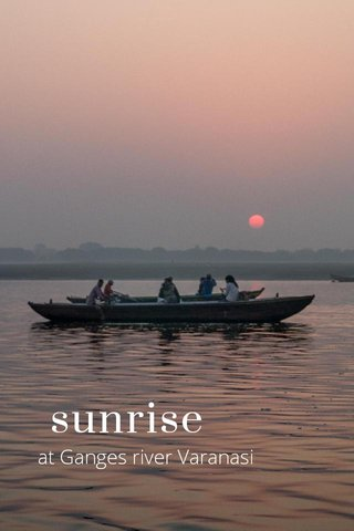 sunrise at Ganges river Varanasi