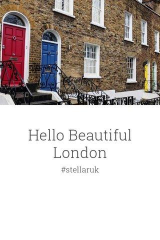 Hello Beautiful London