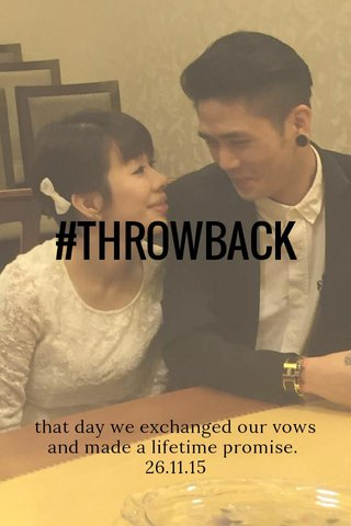 #THROWBACK that day we exchanged our vows and made a lifetime promise. 26.11.15