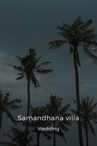 Samandhana villa Wedding