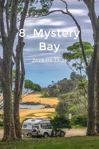 8. Mystery Bay 2018/03/13-14