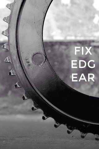 FIX EDG EAR