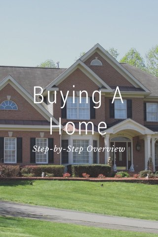 Buying A Home Step-by-Step Overview