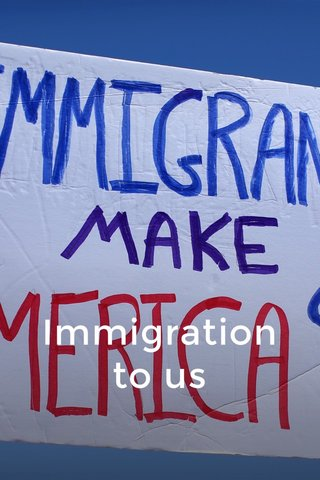 Immigration to us
