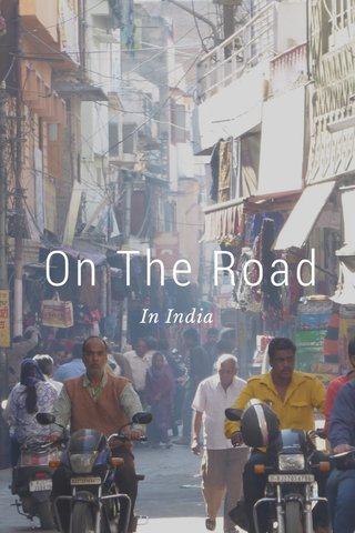 On The Road In India