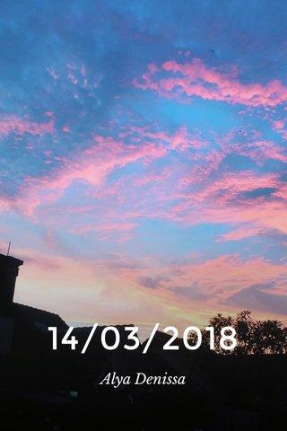14/03/2018 Alya Denissa