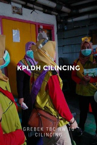 KPLDH CILINCING GREBEK TBC RW 10 CILINCING