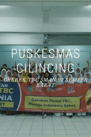 PUSKESMAS CILINCING GREBEK TBC SMAN 92 SEMPER BARAT