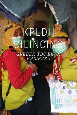 KPLDH CILINCING GREBEK TBC RW 01 KALIBARU