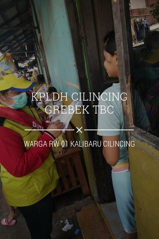KPLDH CILINCING GREBEK TBC WARGA RW 01 KALIBARU CILINCING