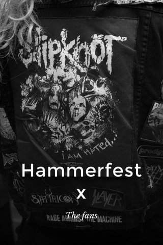Hammerfest x The fans