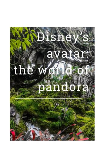 Disney's avatar: the world of pandora