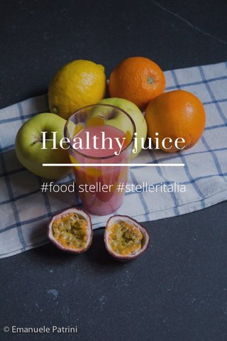 Healthy juice #food steller #stelleritalia