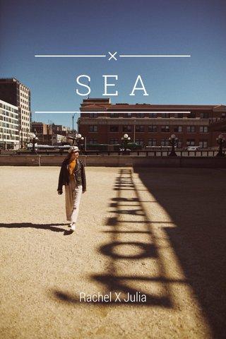 SEA Rachel X Julia