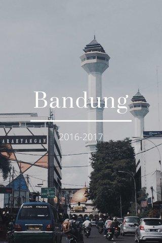 Bandung 2016-2017