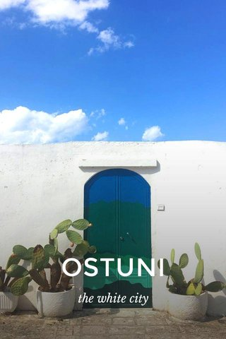 OSTUNI the white city