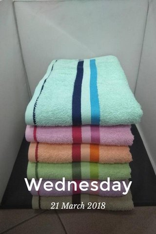 Wednesday 21 March 2018