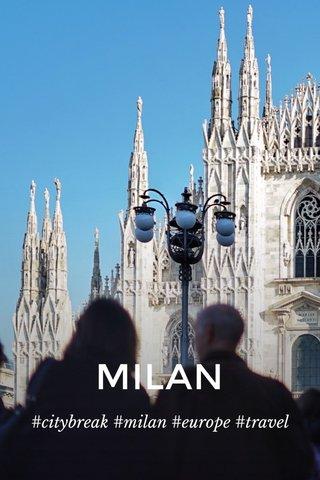 MILAN #citybreak #milan #europe #travel