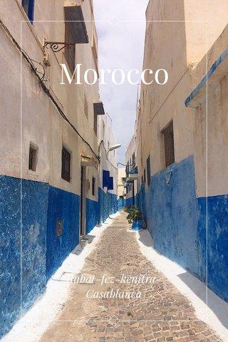Morocco Rabat-fez-kenitra- Casablanca