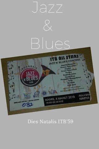 Jazz & Blues Dies Natalis ITB'59