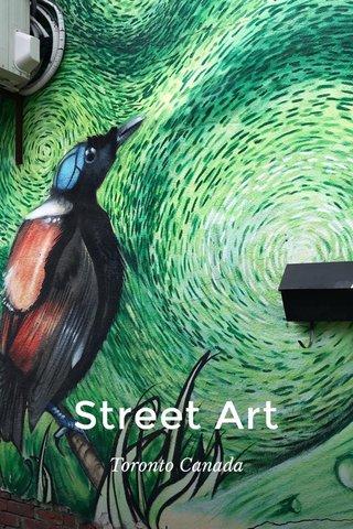 Street Art Toronto Canada