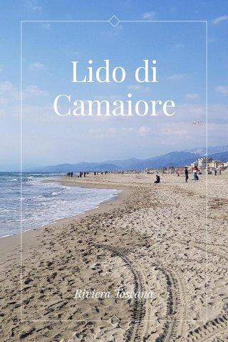 Lido di Camaiore Riviera Toscana