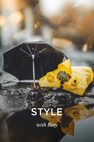 STYLE with Rosy