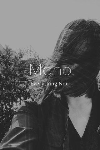 Mono Everything Noir