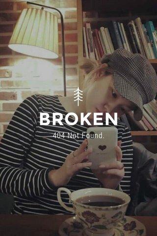 BROKEN 404 Not Found.