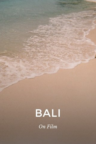 BALI On Film
