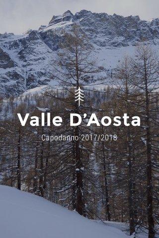 Valle D'Aosta Capodanno 2017/2018