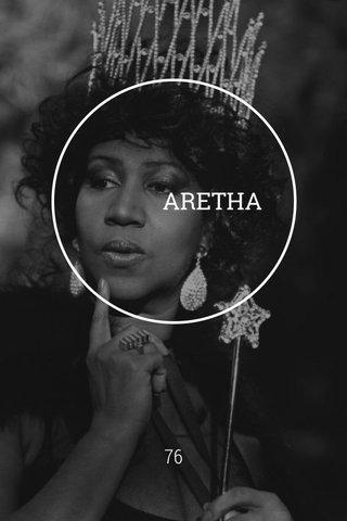 ARETHA 76