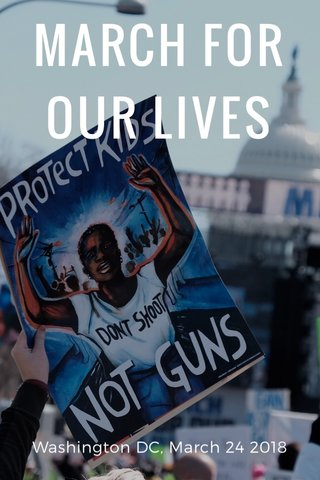 MARCH FOR OUR LIVES Washington DC, March 24 2018