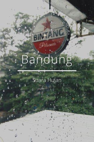 Bandung Suara Hujan
