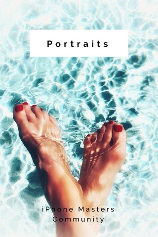 Portraits iPhone Masters Community