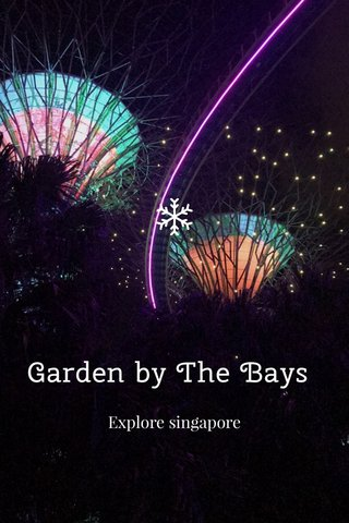 Garden by The Bays Explore singapore