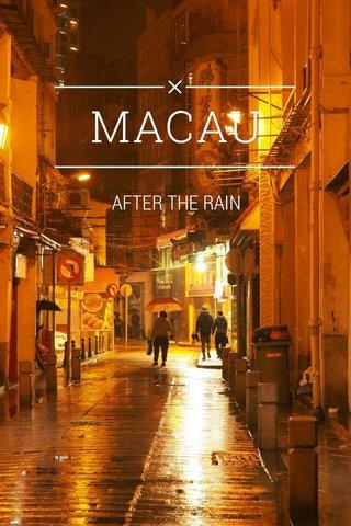 MACAU AFTER THE RAIN