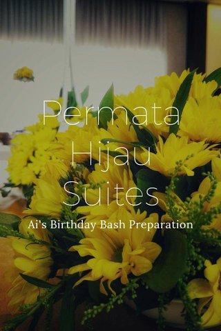 Permata Hijau Suites Ai's Birthday Bash Preparation